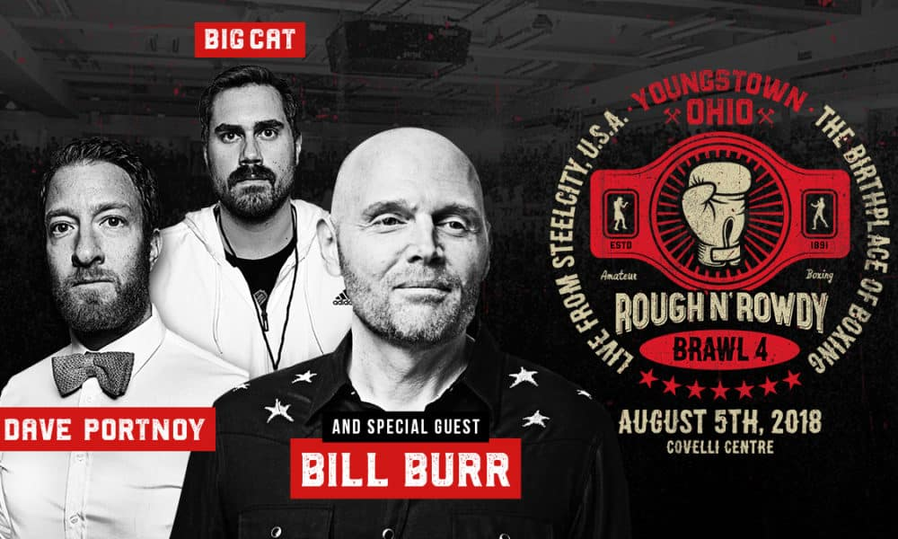 rough and rowdy four bill burr and big cat