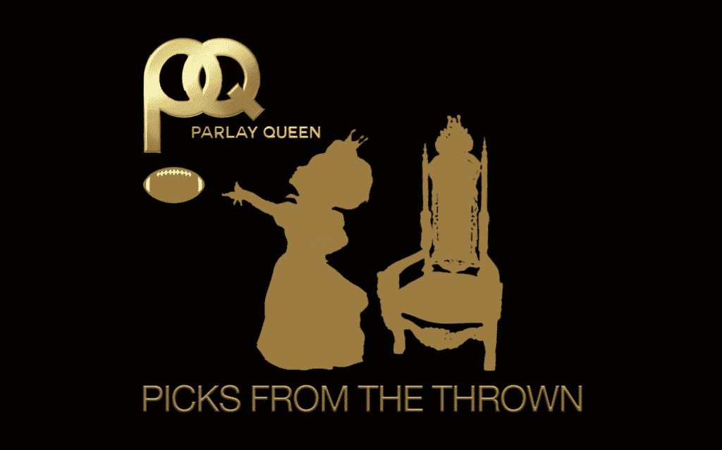 Parlay Queen's Picks from the Thrown (Video Premiere