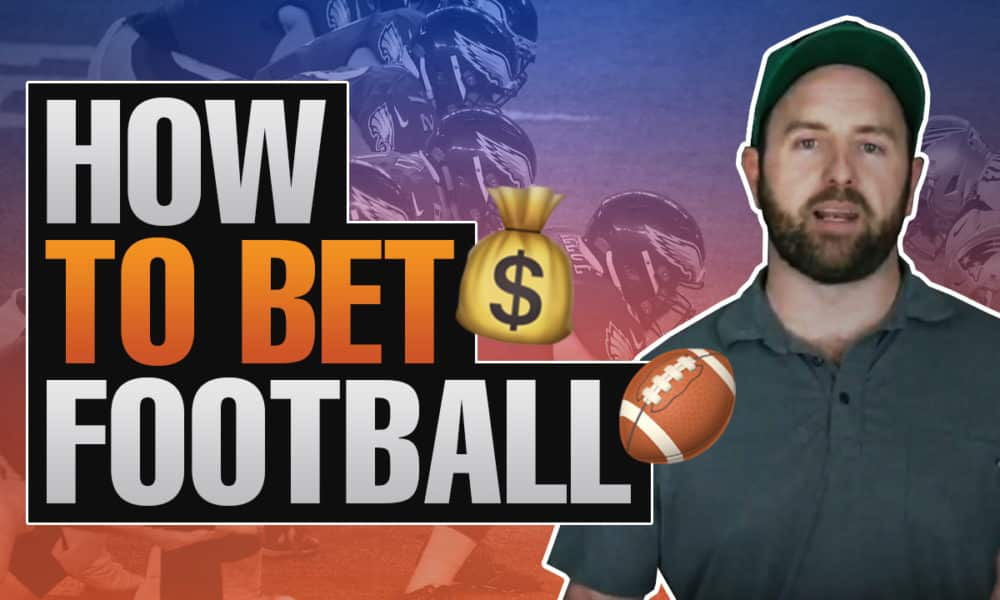how-to-bet-football