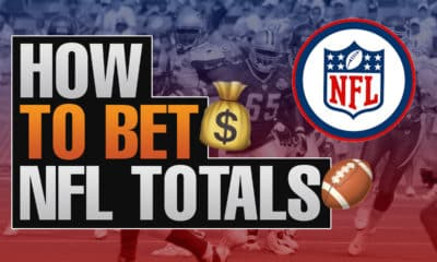 How To Bet NFL Totals
