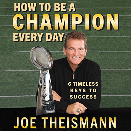 joe theismann book how to be a champion every day